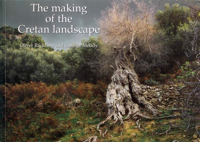 The making of the Cretan landscape - Rackham & Moody